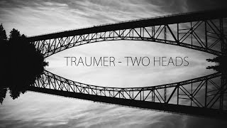 Traumer - Two Heads