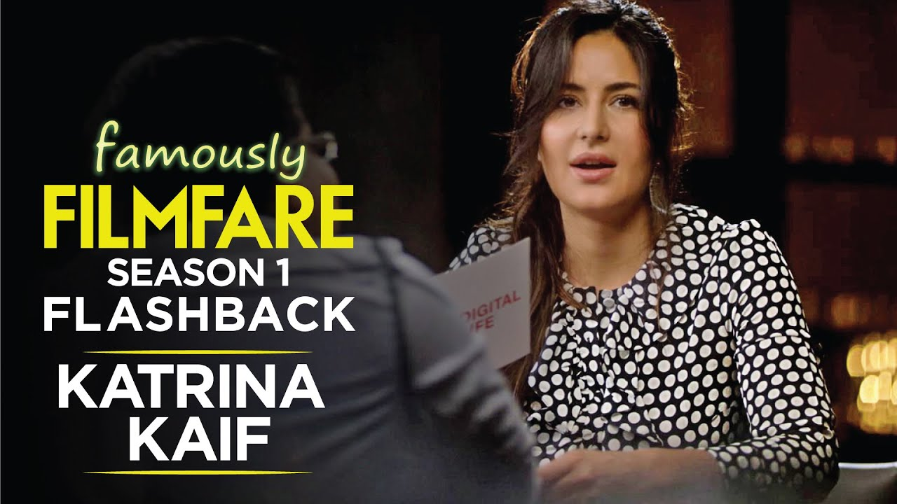 Katrina Kaif about her biggest life lessons | Katrina Kaif Interview | Famously Filmfare | Throwback