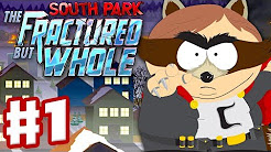 South Park: The Fractured But Whole - Gameplay Walkthrough Part 1 - Coon and Friends! (Full Game)