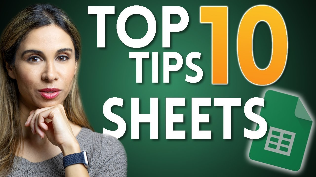 10 Google Sheets Tips You DON'T Want to Miss (2021)