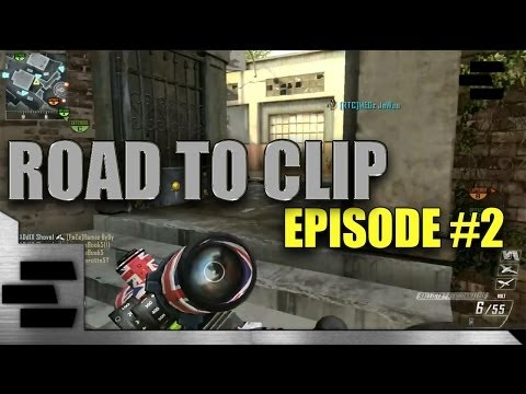 "ROAD TO CLIP: BLACK OPS 2 - EPISODE #2 - ""LA RAGE EST EN NOUS"""