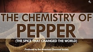 The Chemistry of Pepper: The Spice that Changed the World