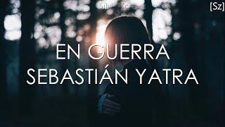 Sebasti N Yatra En Guerra Letra ft Camilo Echeverry.mp3