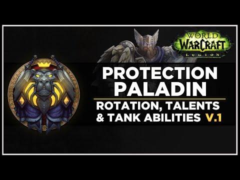 Legion Prot Paladin Rotation, Tank Abilities, Talents - V.1