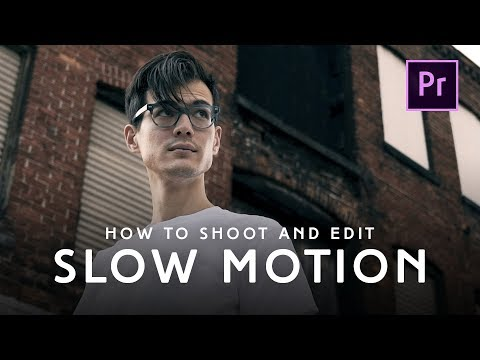 How To Shoot, Organize, And Edit Slow Motion Video | Premiere Pro CC Tutorial