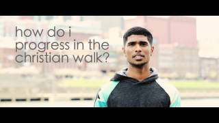 how do i progress in the christian walk?  | MYP 1.4