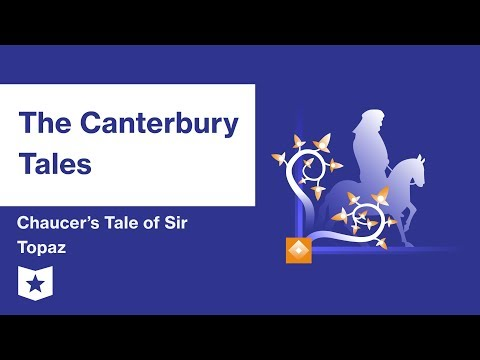 The Canterbury Tales by Geoffrey Chaucer | Chaucer's Tale of Sir Topaz Summary & Analysis