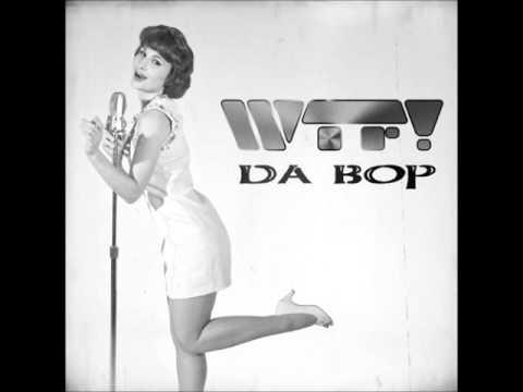 WTF! - Da Bop RINGTONE