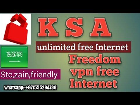 KSA unlimited free Internet, your-freedom vpn,stc,zain,friendly,sawa