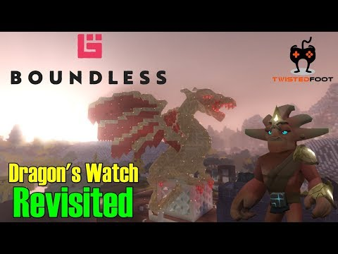 Dragon''s Watch Revisited | Boundless Let's Play Gameplay PC