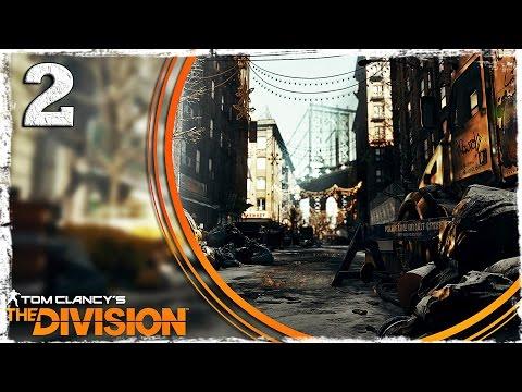 Смотреть прохождение игры Tom Clancy's The Division. #2: Манхеттен.