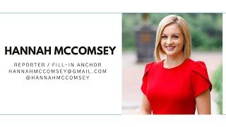 HANNAH MCCOMSEY REPORTER REEL - FEBRUARY 2021