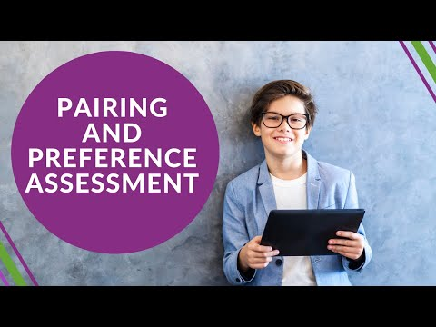 Pairing and Preference Assessments