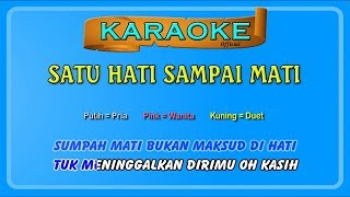 SATU HATI SAMPAI MATI (buat COWOK) ~ karaoke _ tanpa vokal pria