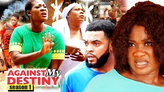 Against My Destiny Season 1 - Mercy Johnson 2018 Latest Nigerian Nollywood Movie full HD