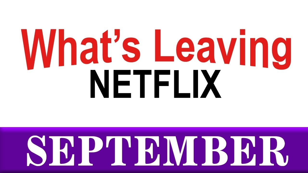 Here's Everything New on Netflix in September 2019 (and What's Leaving)