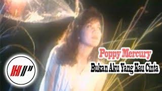 Poppy Mercury - Bukan Aku Yang Kau Cinta [Official Music Video]