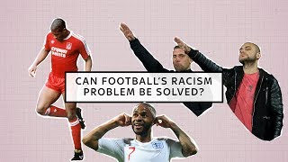 Racism in football: can it be solved?
