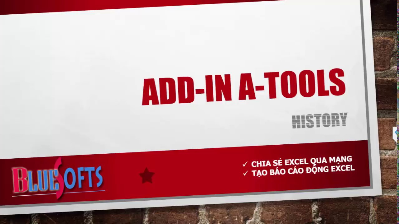 Lịch sử phát triển Add-in A-Tools | ADD-IN A-TOOLS HISTORY
