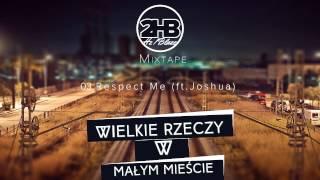 2HB - Respect Me ft. Joshua