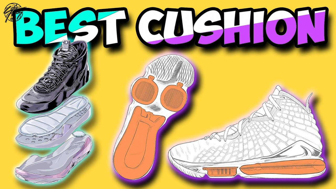 Best Cushioned Basketball Shoes 2019