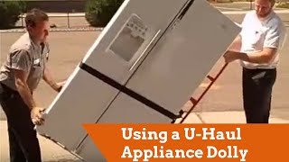 Using a U-Haul Appliance Dolly