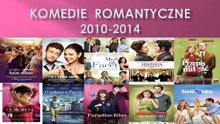 TOP 10- Najlepsze komedie romantyczne z lat 2010-2014
