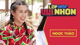 Lớp Học Vui Nhộn 134 | Ngọc Thảo | Khởi Động Trên Nhà Sàn | Game Show Hài Hước Việt Nam