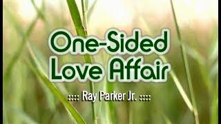 One Sided Love Affair - Ray Parker Jr. (KARAOKE)