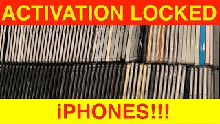 ZILLIONS and ZILLIONS of iPhones, all Activation Locked!!!