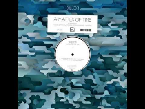 Dillon - A matter of time (Monokle remix)