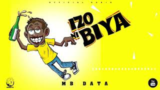 MB Data - Izo niBiya (Official Audio)