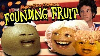 Annoying Orange HFA - Founding Fruits thumbnail