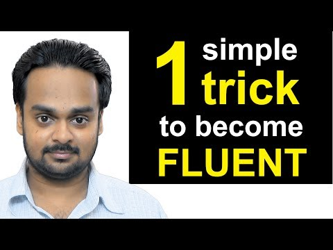 Simple Trick To Become Fluent In English