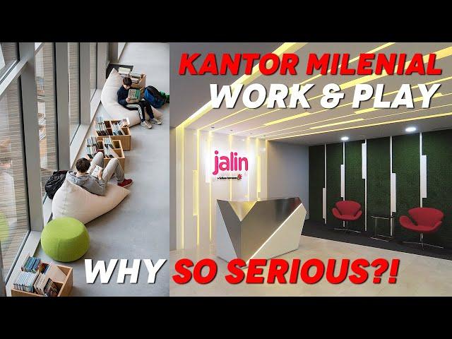 KANTOR MILENIAL, WORK & PLAY