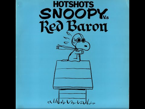 The Hotshots  Snoopy Vs the Red Baron