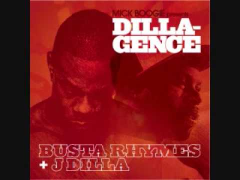 Busta Rhymes & J Dilla   Dillagence / Full Album/ # Mixtape#!!!