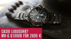 CASIO G-SHOCK MRG G1000B Luxusuhr für 2800 €? - Test - Review - Deutsch