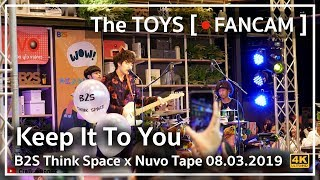 Keep It To You - The TOYS @ B2S Think Space x Nuvo Tape 08.03.2019