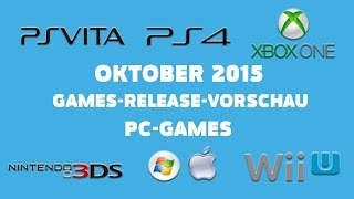 Games-Release-Vorschau - Oktober 2015 - PC // powered by chillmo.com