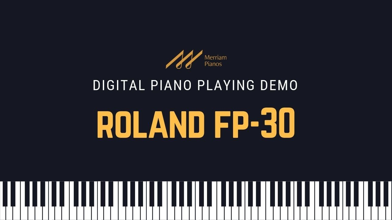 Roland Fp 30 Digital Piano Demo Review Merriam Pianos Youtube