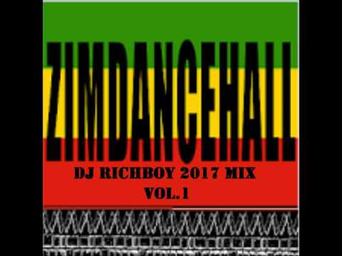 Zim Dancehall Dj Richboy 2017 Mix Vol 1
