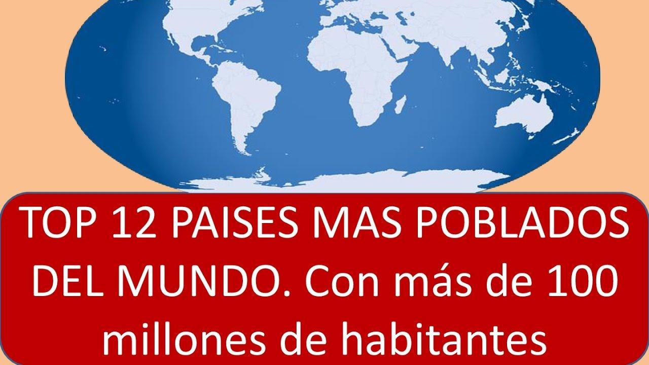 Paises mas poblados del mundo 2017 con m s de 100 millones for Oficina de extranjeria avenida de los poblados