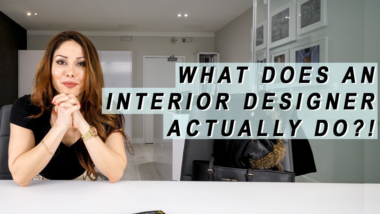 What Does An Interior Designer ACTUALLY Do?