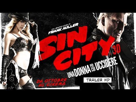 SIN CITY 3D: Una Donna Per Cui Uccidere - Trailer Ufficiale   HD