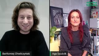 LIVE STUDIO Nówki Sztuki - Aga Szuścik zaprasza: Bartłomiej Chwilczyński