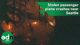 Stolen passenger plane crashes near Seattle