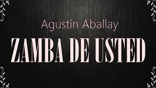 Zamba de usted - Agustín Aballay YouTube Videos