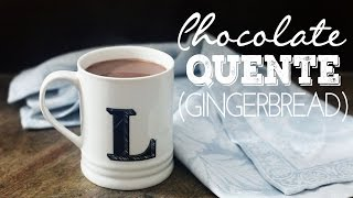 CHOCOLATE QUENTE GINGERBREAD SUPER CREMOSO