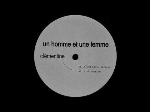 Clémentine - un homme et une femme ( Mixed Radio Version )